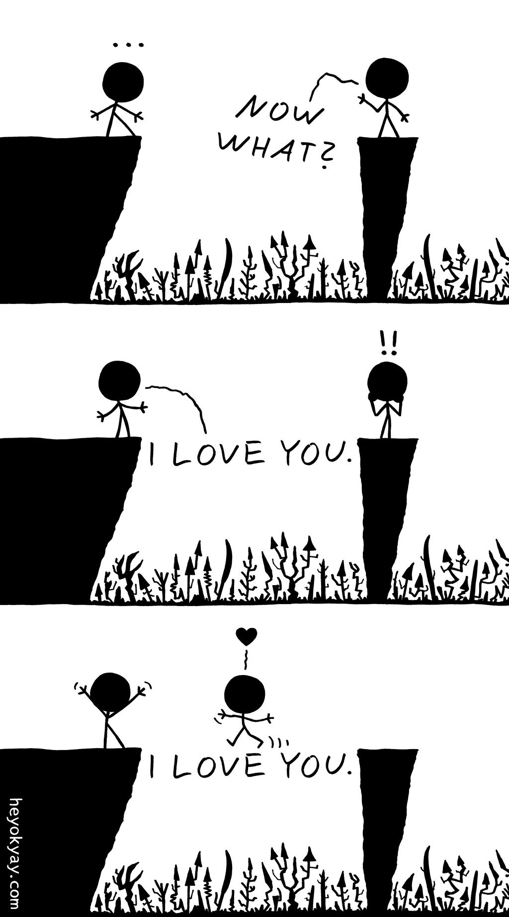 I love you | Hey ok yay? | Now what? I love you. | romance, bridge, loving, loved, in love
